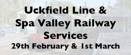Uckfield Line & Spa Valley Railway services this weekend